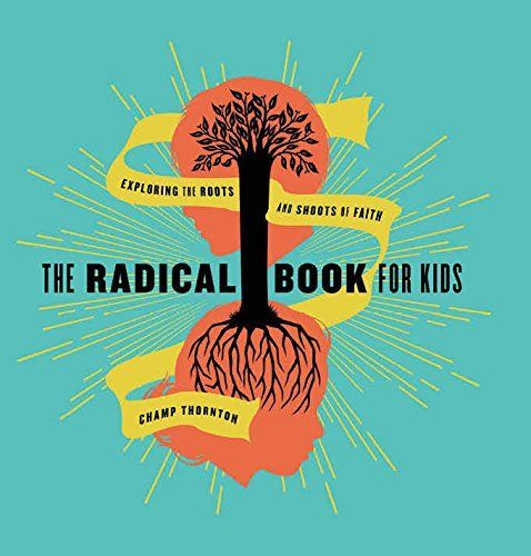 The Radical Book for Kids  Exploring the Roots and Shoots
