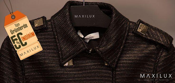 Kışlıkları bitiriyoruz! %50 İndirim ile dileğin ürün senin olsun! #Maxilux #Giyim #Marka #Moda #Fashion #Brand