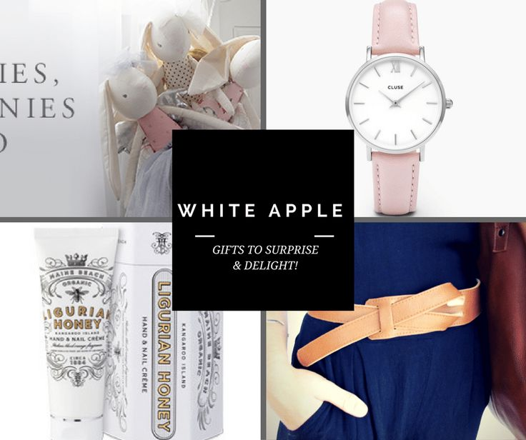 WHITE APPLE GIFTS TO SURPRISE & DELIGHT!