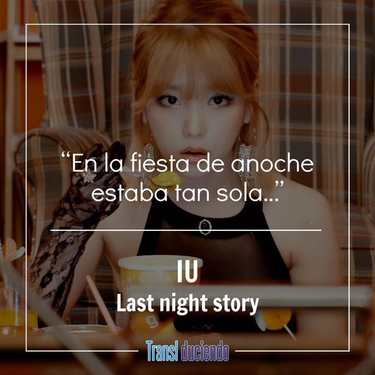 """¡Hola! Hoy te presentamos la traducción de """"Last night story"""" de #IU. Esta canción la podrás encontrar en el más reciente álbum de covers de la artista. La canción traducida la puedes disfrutar aquí:  https://goo.gl/tNmHRs #IU #LastNightStory #FlowerBookmarkII #KPop  ¿Qué tal te pareció la canción? ¿Prefieres las canciones originales de IU? ¿Te gustaría que tradujéramos más canciones de esta grandiosa artista? Nos gustaría leer tus respuestas en los comentarios."""