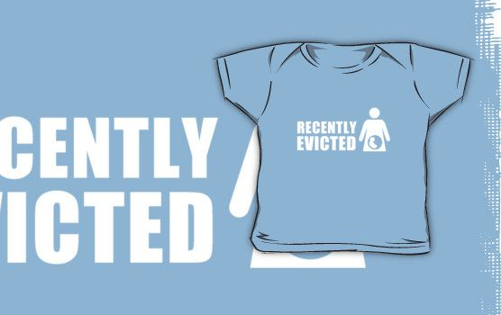 Recently Evicted [ Tshirt | iPad / iPhone Case & Print ] by Damienne Bingham
