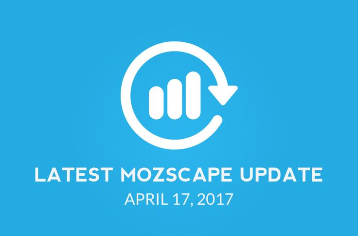 Everything You Need To Know About Latest Moz Update April 17 2017