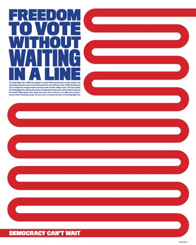 """Freedom to Vote (and not wait in a line)"" by Bonnie Siegler, Eight and a Half, 2016. Fast CoDesign : ""4 Powerful Posters Capture The Tenuous State Of Our Voting System"""