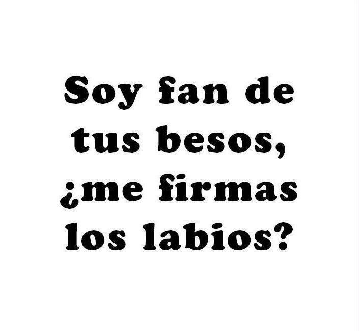 Soy #Fan de tus #Besos, ¿Me firmas los #Labios? #Citas #Frases @ Candidman