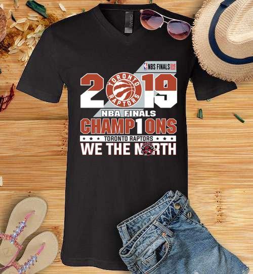 2019 NBA Finals champ1ons Toronto Raptors we the north Men V Neck Shirt  – T Shirt