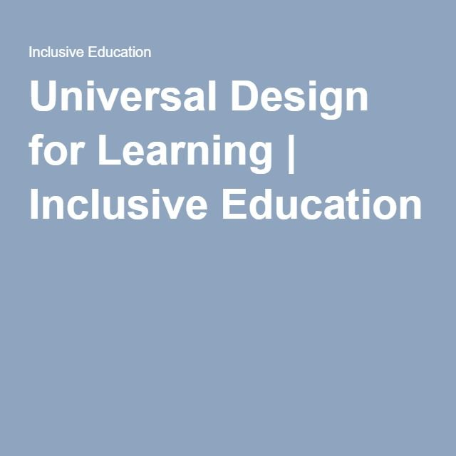 Universal Design for Learning | Inclusive Education