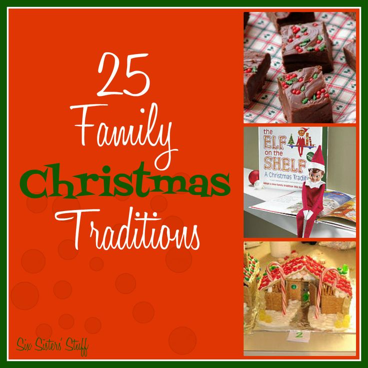 25 Family Christmas Traditions from sixsistersstuff.com.  Enjoy the holiday season with these 25 Christmas Traditions! #family #christmas #traditions