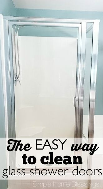 How to clean shower glass doors the EASY way. I love this DIY idea for the home, totally one of the best life hacks I've seen!