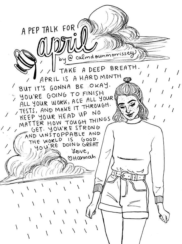 "calmdownmorrissey: ""Happy April, everyone, even though it's halfway over haha. I finally drew a pep talk for April this year (even though I've drawn 3 other April pep talks haha)!! This month has been tough for me but I'm proud of myself for pushing through and I hope you all feel some of the light that I have recently to keep me going.As always, pleaseeee include credit if you decide to share elsewhere. My insta is calmdowmoz and my tumblr is of course calmdownmorrissey...."""