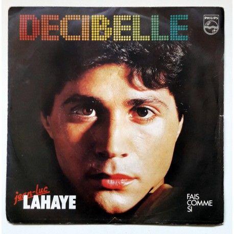 Jean-Luc Lahaye - Decibelle 1983 (7'')