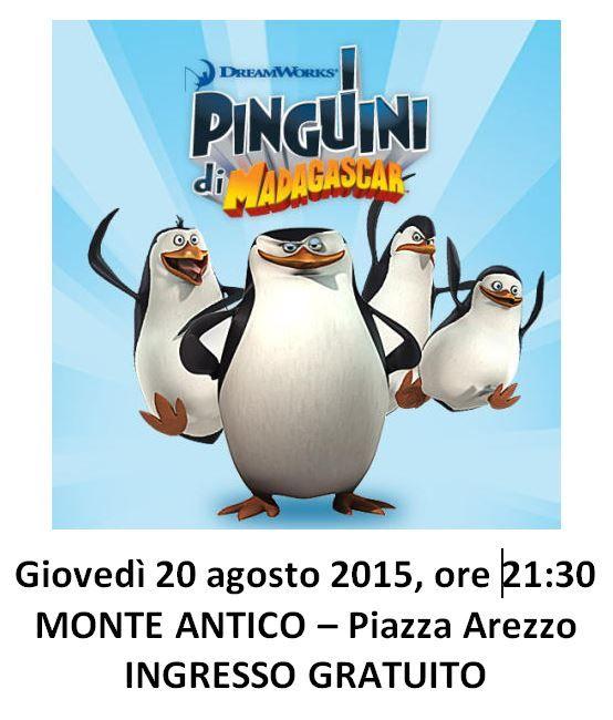 20 agosto ore 21:30 - Cinema sotto le Stelle a Monte Antico, con i Pinguini di Madagascar - INGRESSO GRATUITO