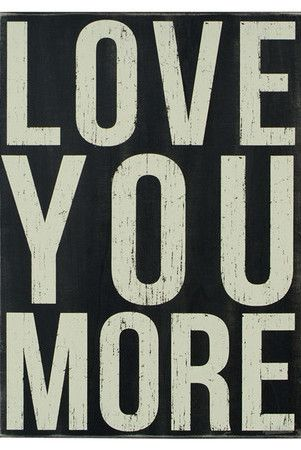 Love You More Wall Decor