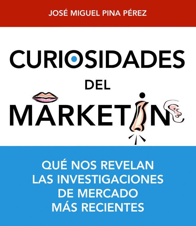 MUY BUENO! ...Curiosidades del Marketing. | Hoy he terminado de leerme este libro: CURIOSIDADES DE DEL MARKETING, que no revelan la investigaciones de mercado más recientes , y aunque es  ... ➜http://nuevosemprendedores.net/curiosidades-del-marketing/