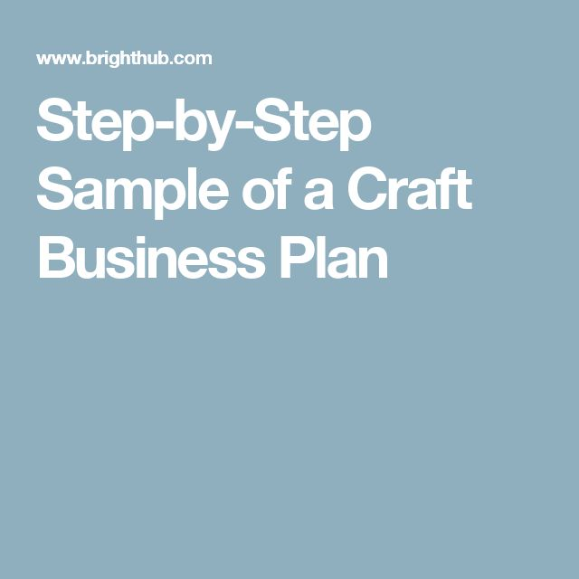 Step-by-Step Sample of a Craft Business Plan