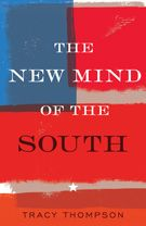 Tracy Thompson's The New Mind of the South