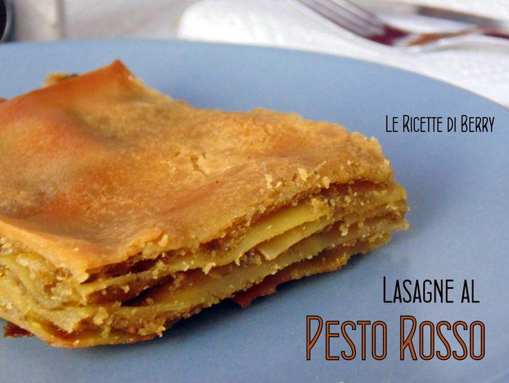 Lasagne al Pesto Rosso | Le Ricette di Berry le lasagne al pesto rosso, un primo gustoso originale, ricetta facile per un'occasione speciale, ingredienti...