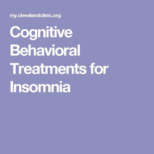 Cognitive Behavioral Treatments for Insomnia