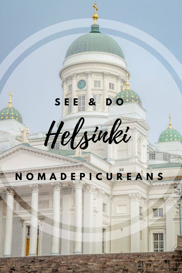Learn what do see and do in Helsinki, Finland.