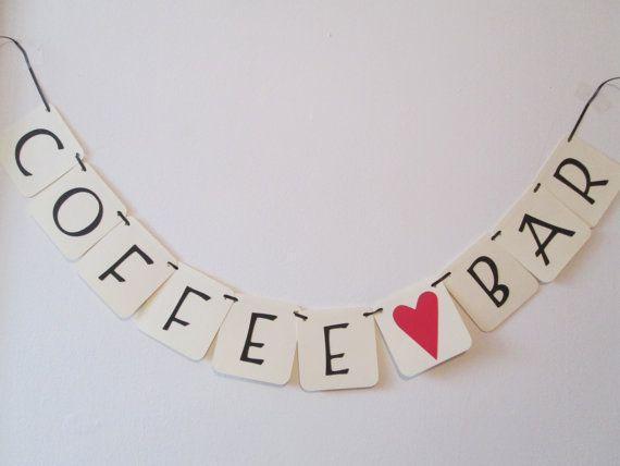 Coffee Bar Banner - Weddings, Bridal Showers, Coffee Theme, Table banner, Rustic Banners, Wedding Banner
