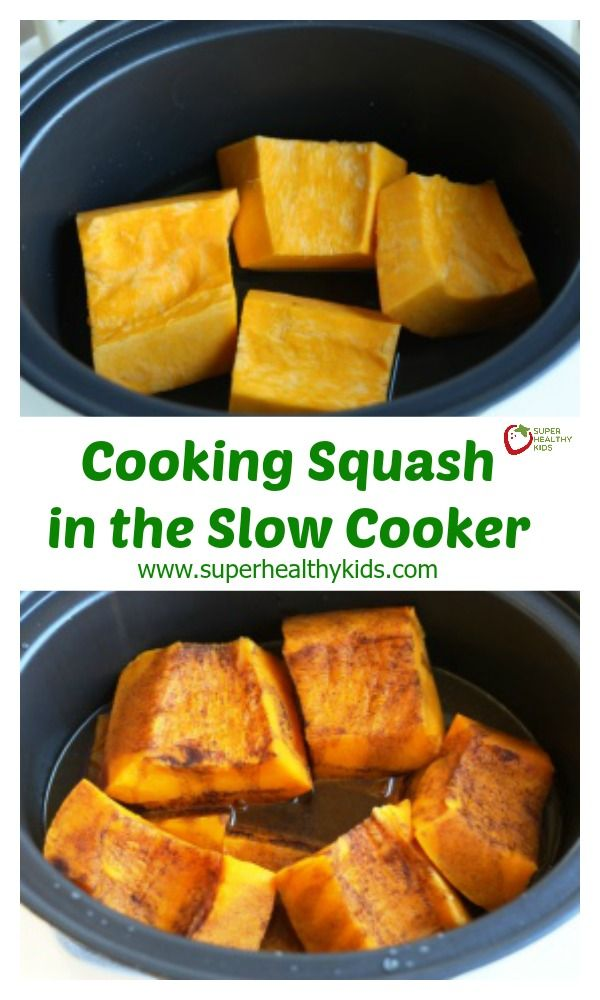 Cooking Squash in the Slow Cooker - You will never go back to oven cooking squash again! http://www.superhealthykids.com/cooking-squash-in-the-slow-cooker/