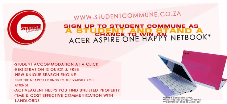 Our very first Student Commune Competiton, the chance to win an Acer Aspire One Happy:).