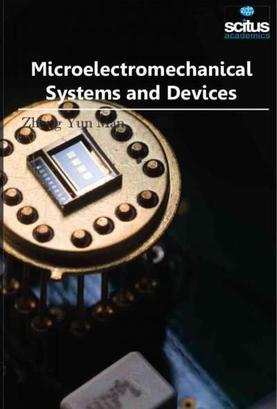 Microelectromechanical Systems and Devices