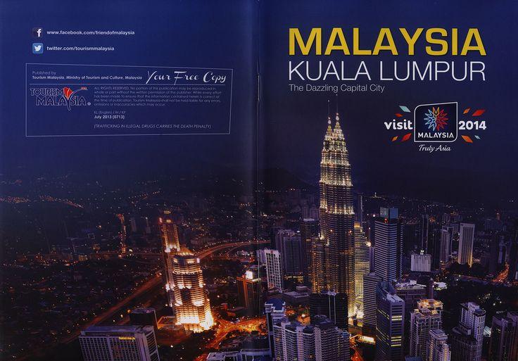 Malaysia Kuala Lumpur, The Dazzling Capital City 2013 tourism travel brochure | by worldtravellib World Travel library
