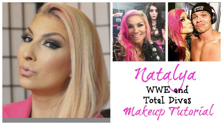 WWE Natalya Makeup Tutorial | Total Divas