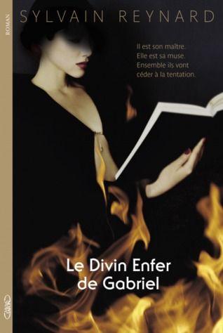 Edición Francesa de #ElInfiernoDeGabriel #GabrielsInferno @Sylvain Reynard