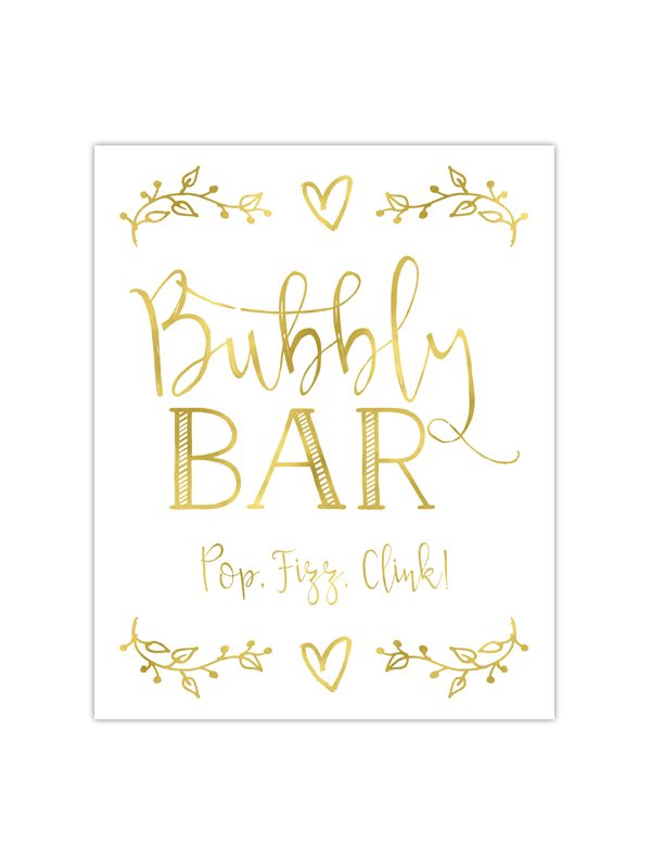 Our foil printed Bubbly Bar sign is perfect to place at a bubbly bar you are having for a wedding, party, or bridal shower. It's printed with gold, rose gold or silver foil on your choice of premium t