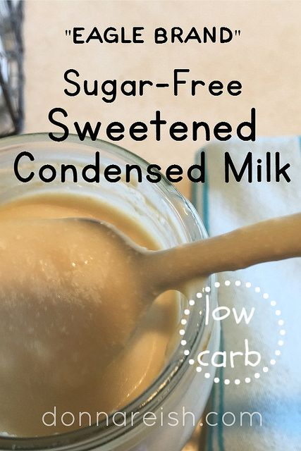 3 Sugar-Free Sweetened Condensed Milk Recipes (Low Carb, THM) by Donna Reish
