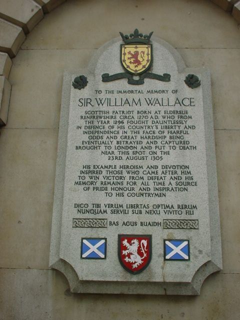 Sir William Wallace: 700th Anniversary of Execution in London, 1305-2005