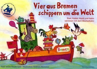 Hövelmann, Ulrike: Vier aus Bremen schippern um die Welt: Esel, Katze, Hund und Hahn verreisen mit dem Bücherkram