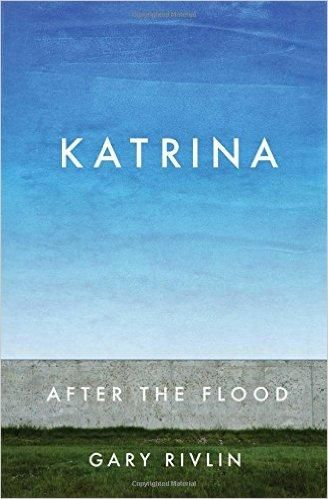 Cover of Gary Rivlin's 'Katrina: After the flood'.