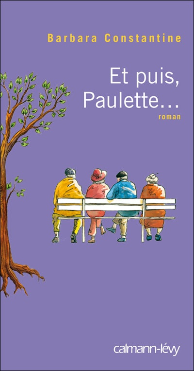Et puis Paulette de Barbara Constantine
