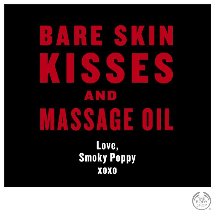 Bare skin, KISSES and Smoky Poppy Massage Oil... - http://www.thebodyshop.co.za/store/product/smoky-poppy-body-massage-oil
