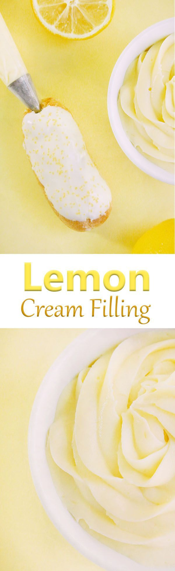 Lemon cream filling for pies, cakes, cupcakes, éclairs, trifles, doughnuts, and more! Step by step photo tutorial included.