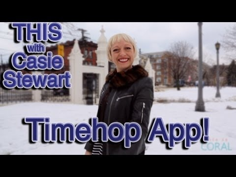THIS with Casie Stewart: Timehop App! Learn about this awesome new social app on today's episode!