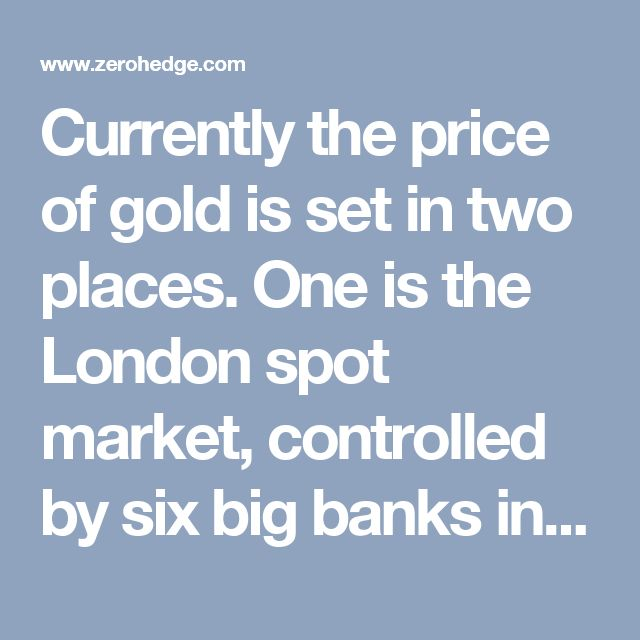 Currently the price of gold is set in two places. One is the London spot market, controlled by six big banks including Goldman Sachs and JPMorgan. The other is the New York gold futures market controlled by COMEX, which is governed by its big clearing members, also including major western banks. In effect, the big western banks have a monopoly on gold prices even if they do not have a monopoly on physical gold. But that could be about to change. Russia and China are not only building up…