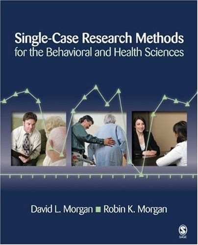 Single-Case Research Methods for the Behavioral and Health Sciences by David L. Morgan. Save 4 Off!. $67.20. Author: David L. Morgan. Publisher: SAGE Publications, Inc (August 1, 2008). Publication: August 1, 2008
