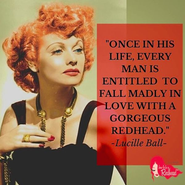 12 Reasons Why Every Redhead Should Love #LucilleBall
