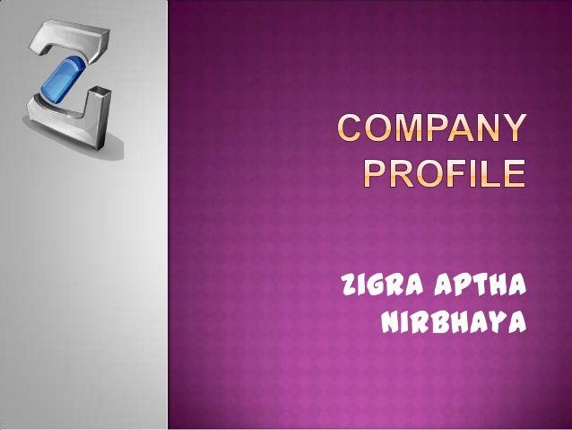 Company profile zigra aptha nirbhaya by Firman Juliansyah via slideshare