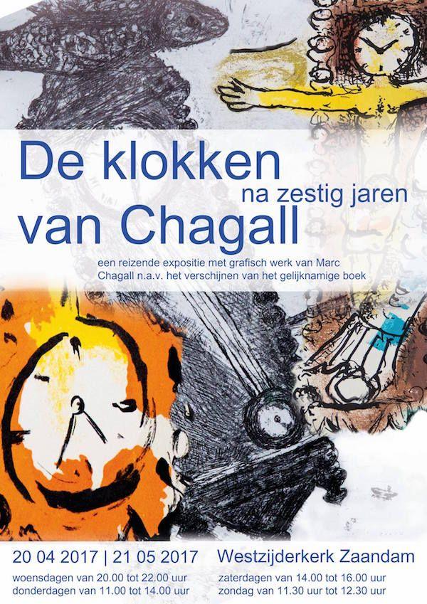 Marc Chagall in de Bullekerk 19/4/2017 - 25/5/2017 http://deorkaan.nl/chagall-expositie-in-bullekerk/  http://deorkaan.nl/chagall-expositie-in-bullekerk/