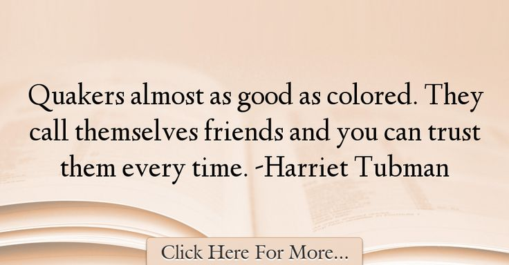 Harriet Tubman Quotes About Trust - 69935