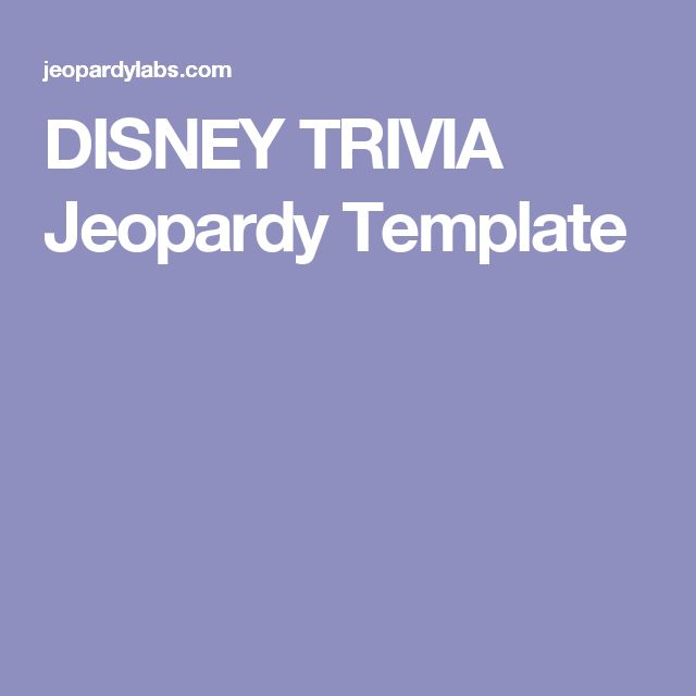 DISNEY TRIVIA Jeopardy Template