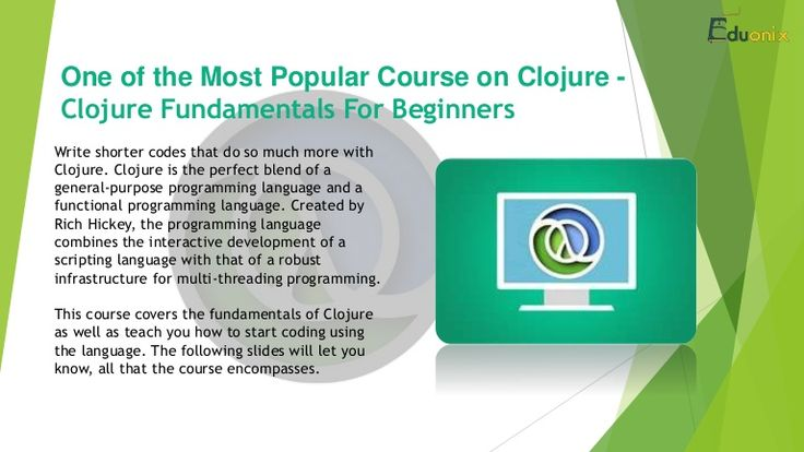 Clojure is the perfect blend of a general-purpose programming language and a functional programming language