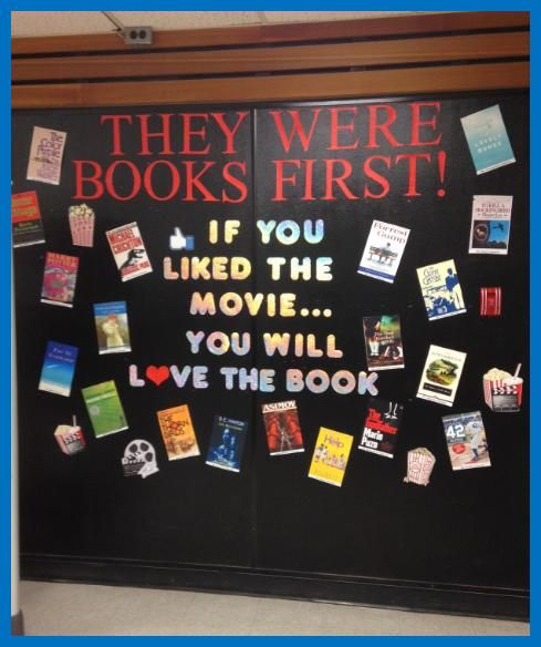 Books that became movies. Bulletin board idea. Surround the quote with teacher-favorites!