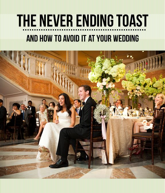 The Never Ending Toast Wedding Etiquette Tips And Guidelines