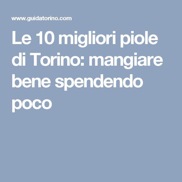 Le 10 migliori piole di Torino: mangiare bene spendendo poco