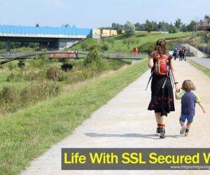Life with SSL secured web! #httptohttpsmigration #httptohttps #http #https #ssl